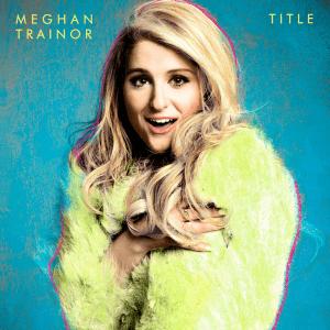 Meghan Trainor -- Title